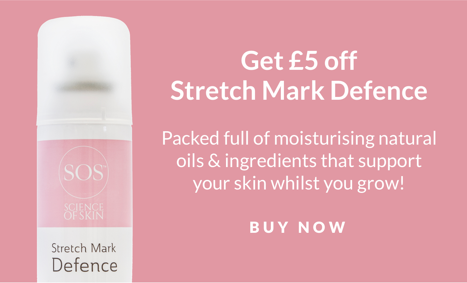 Stretch Mark Defence